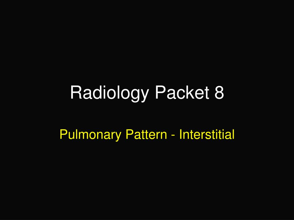 Radiology Packet 8