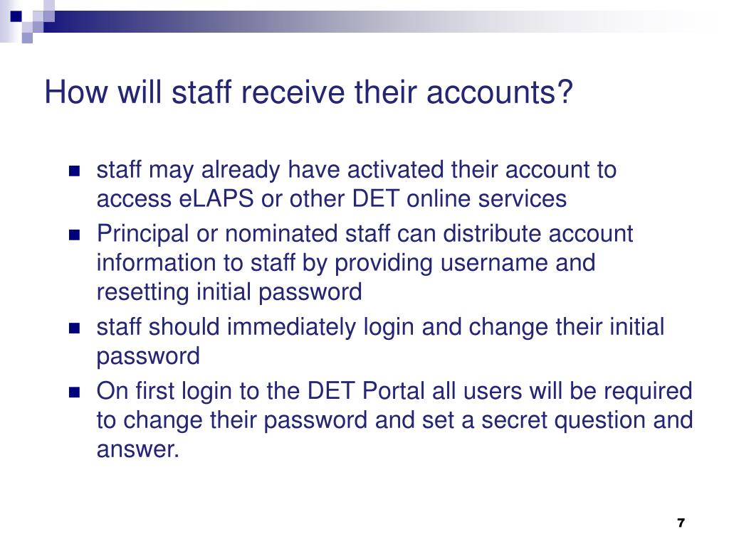 How will staff receive their accounts?