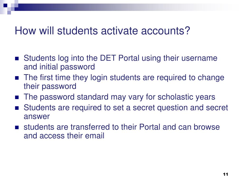 How will students activate accounts?