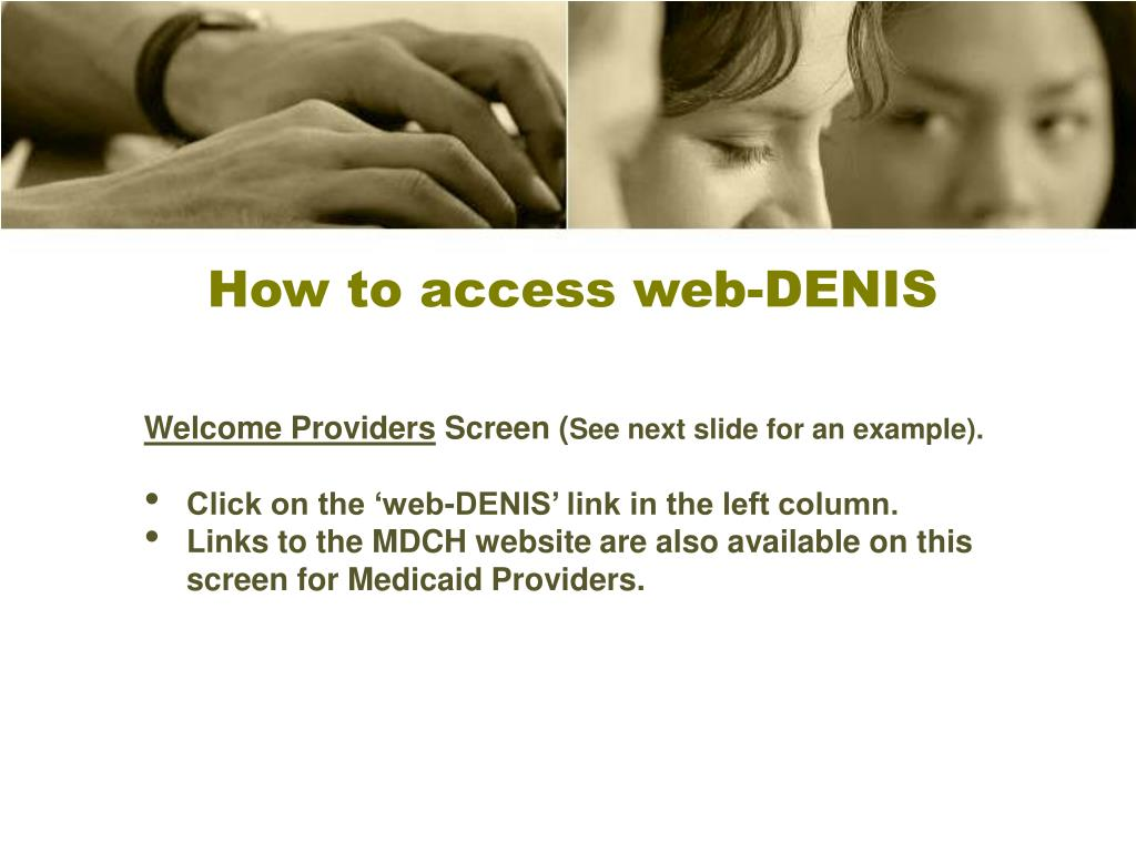 How to access web-DENIS
