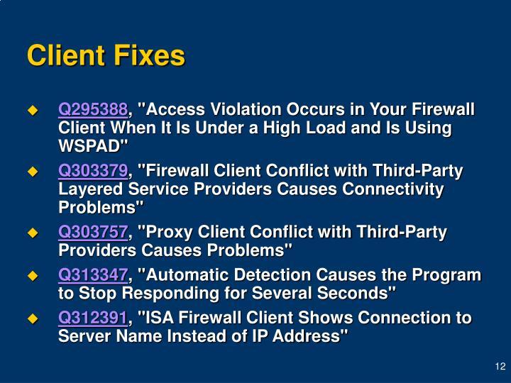 Client Fixes