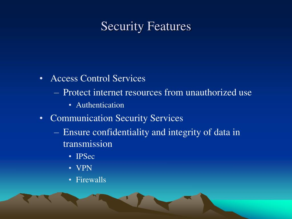 Security Features