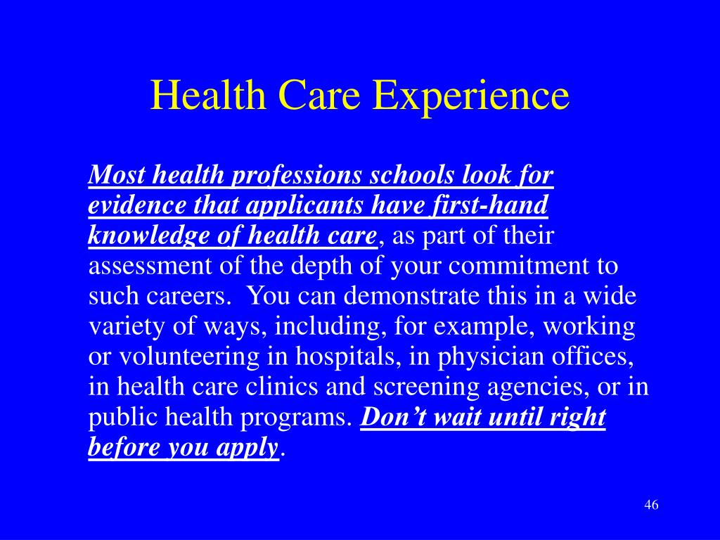 Health Care Experience