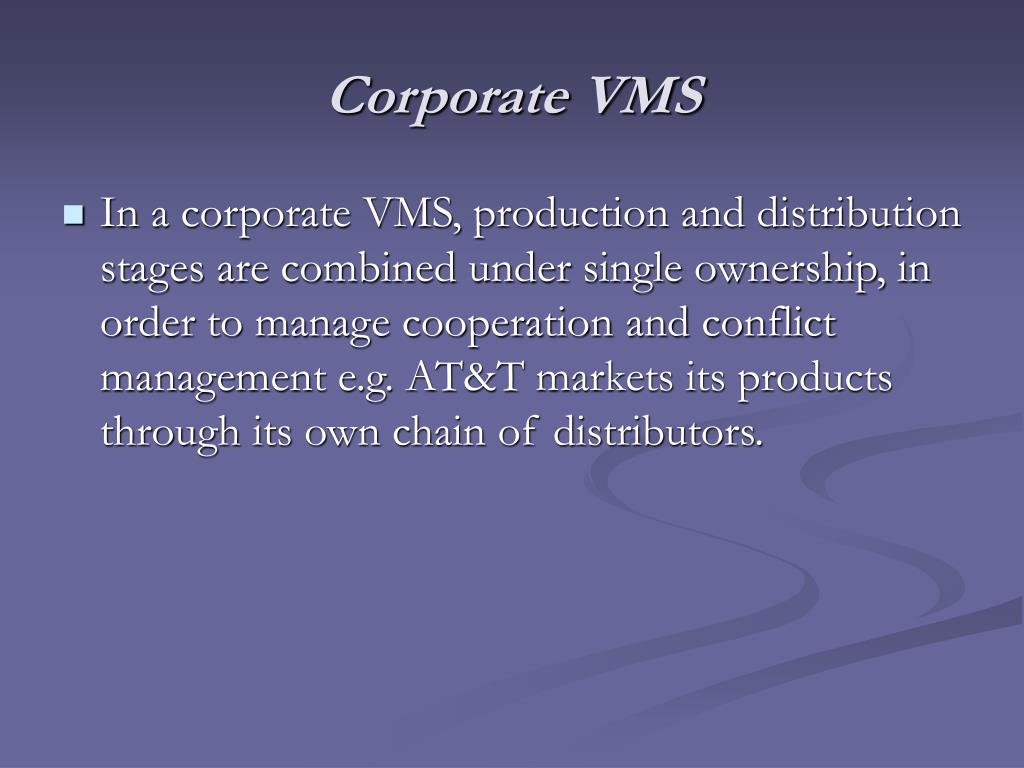 Corporate VMS