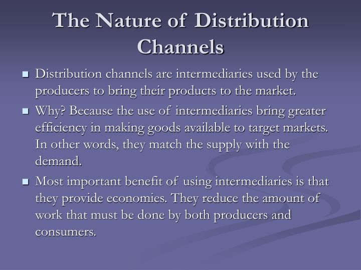 The nature of distribution channels l.jpg