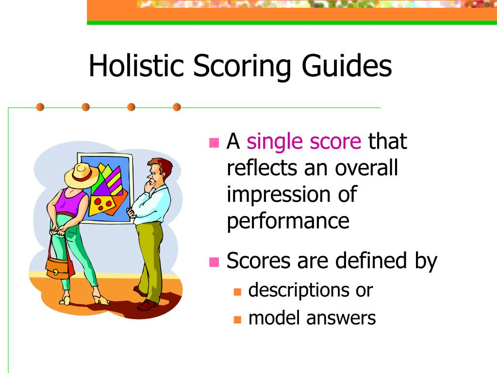 Holistic Scoring Guides