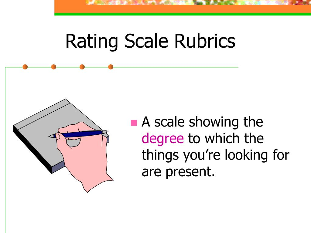 Rating Scale Rubrics