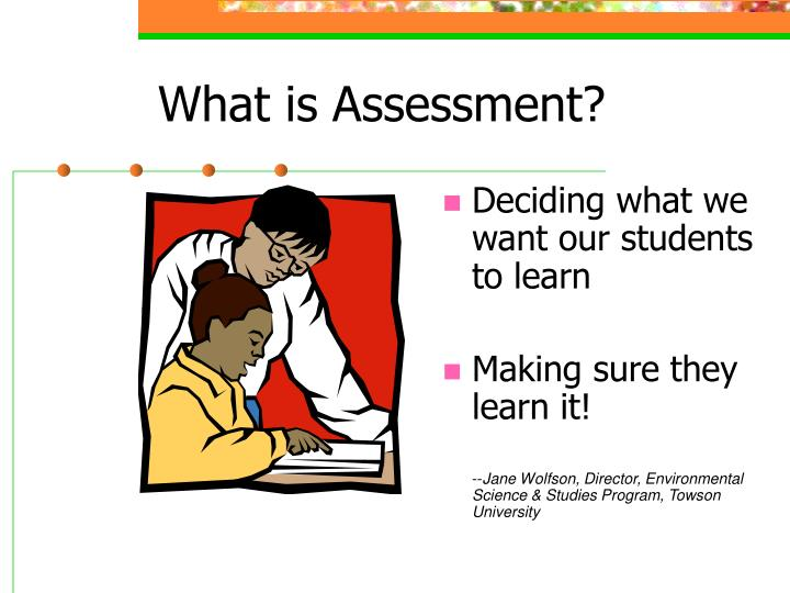 What is assessment l.jpg