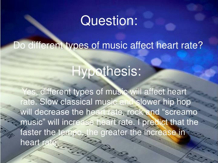music tempos effect on heart rate The effect of music on heart rate and blood pressure ahreum joung whereas action satisfaction has a tempo of 96 bpm the texture of the bach is much simpler testing the same subjects on different days might control for other factors that affect heart rate in a particular session (e.