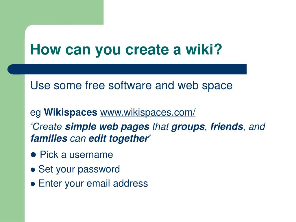How can you create a wiki?