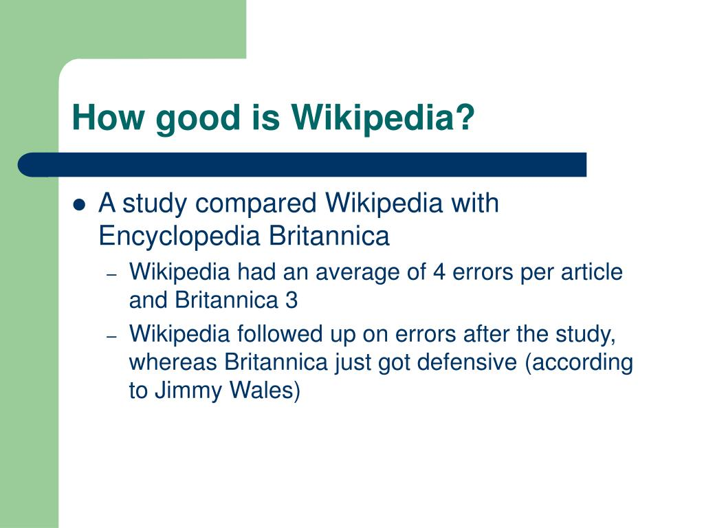 How good is Wikipedia?