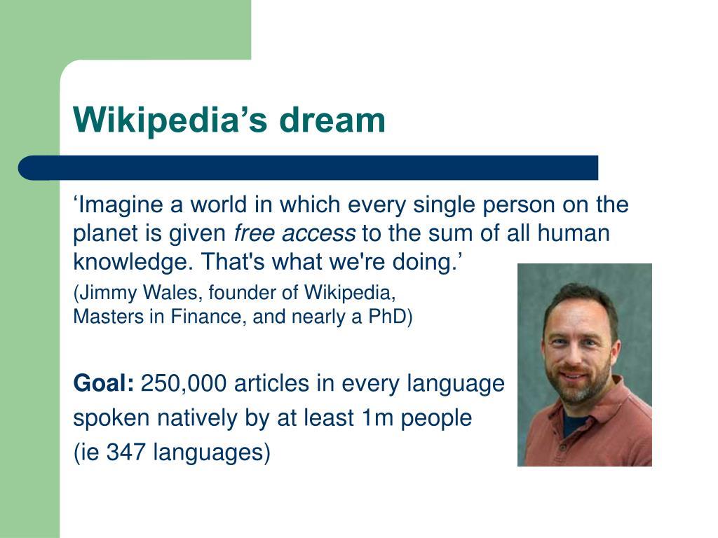 Wikipedia's dream