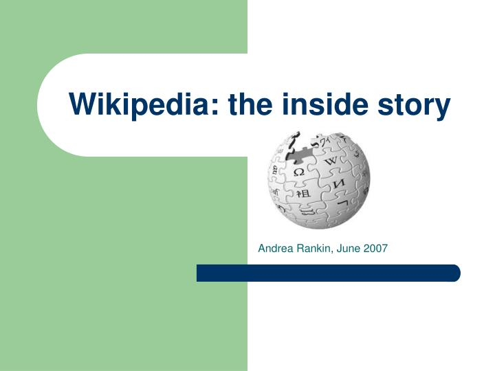 Wikipedia the inside story