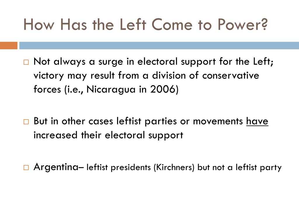 How Has the Left Come to Power?