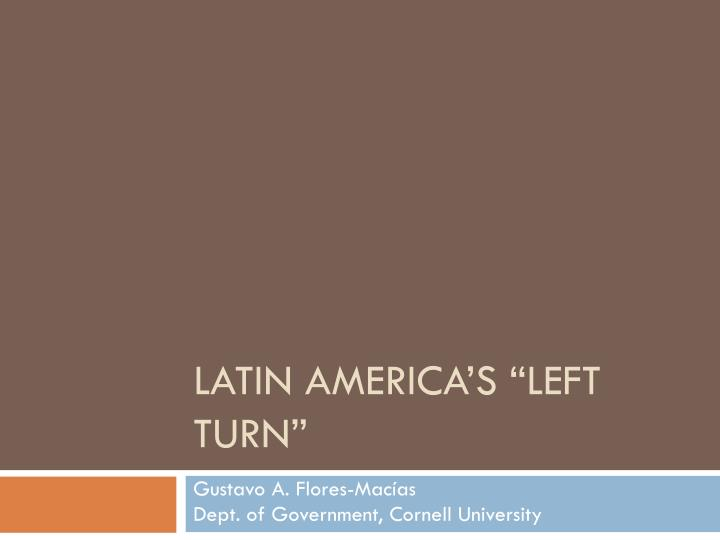 Latin america s left turn l.jpg