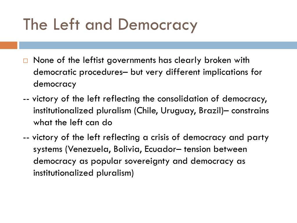 The Left and Democracy