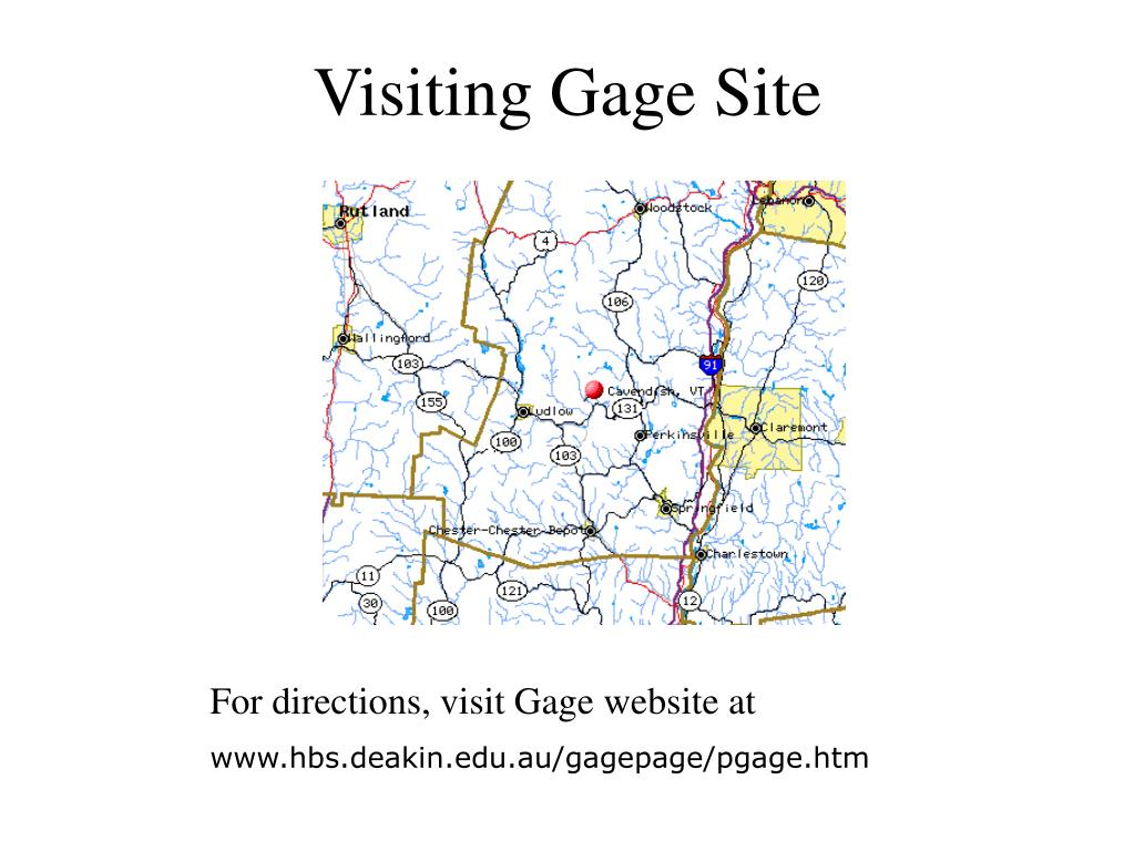 Visiting Gage Site