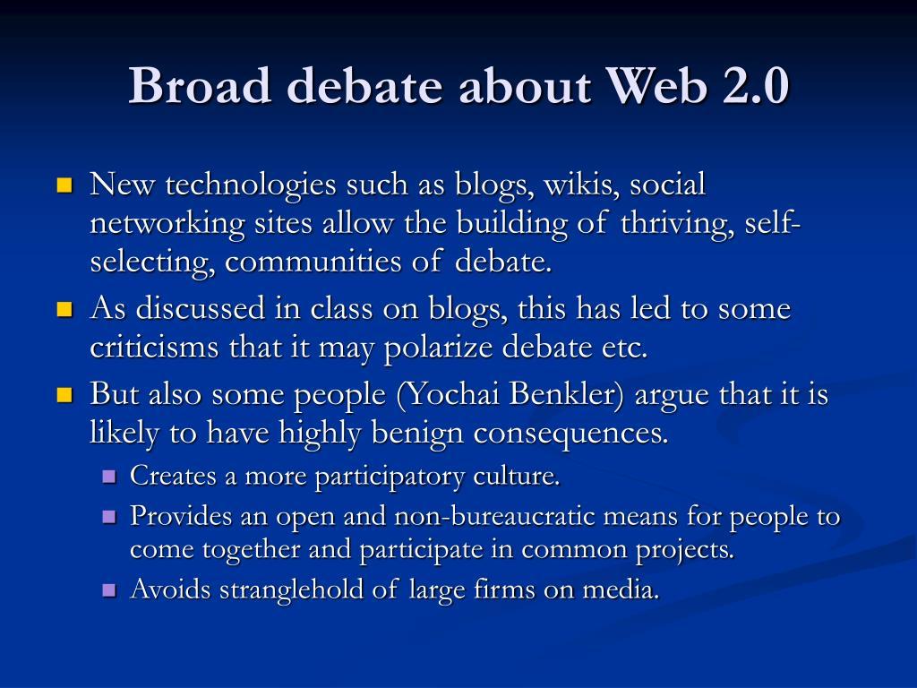 Broad debate about Web 2.0