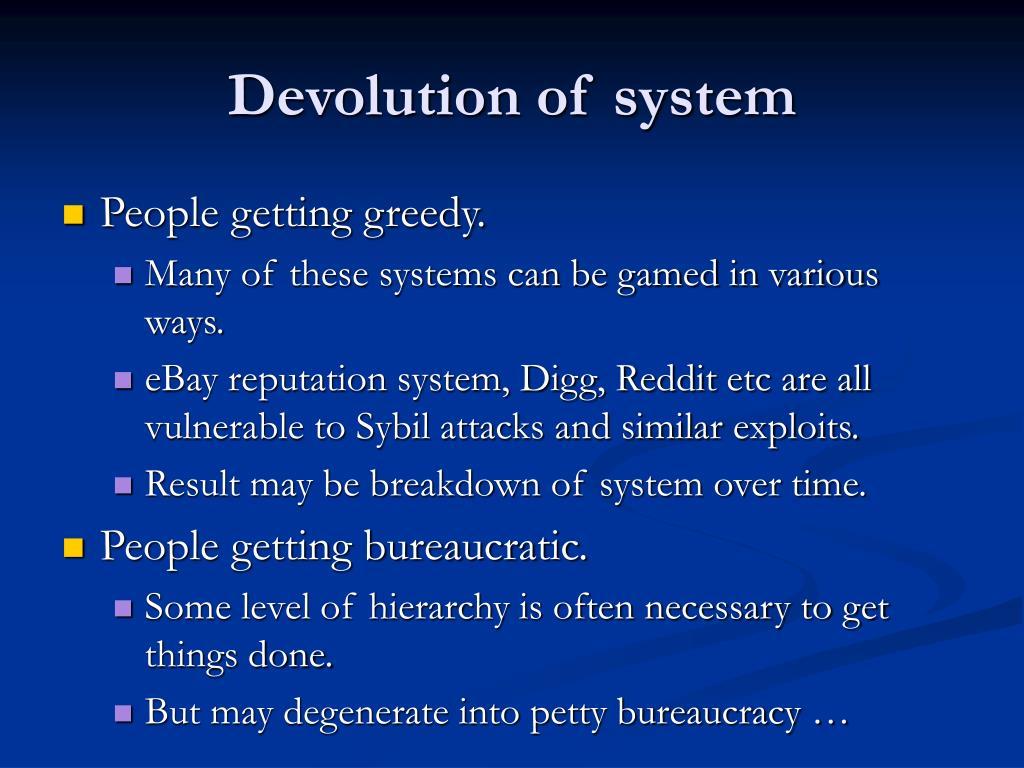 Devolution of system