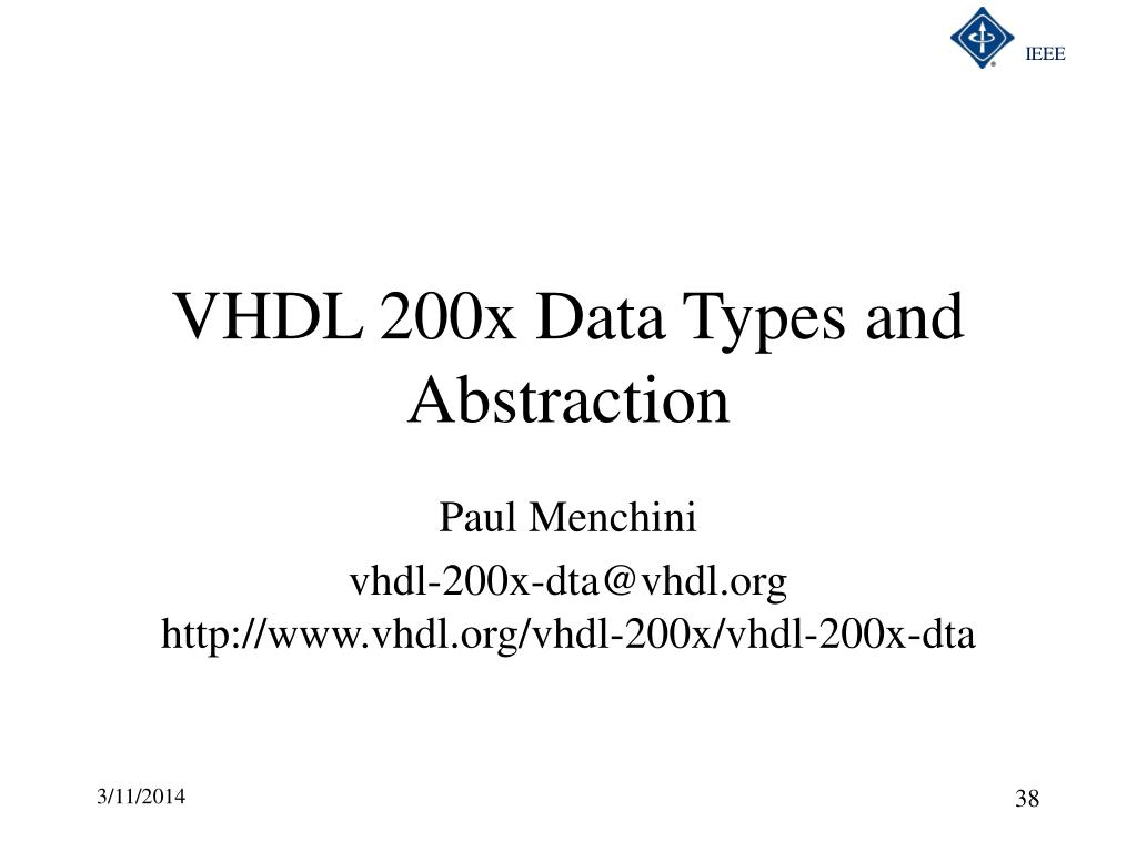 VHDL 200x Data Types and Abstraction