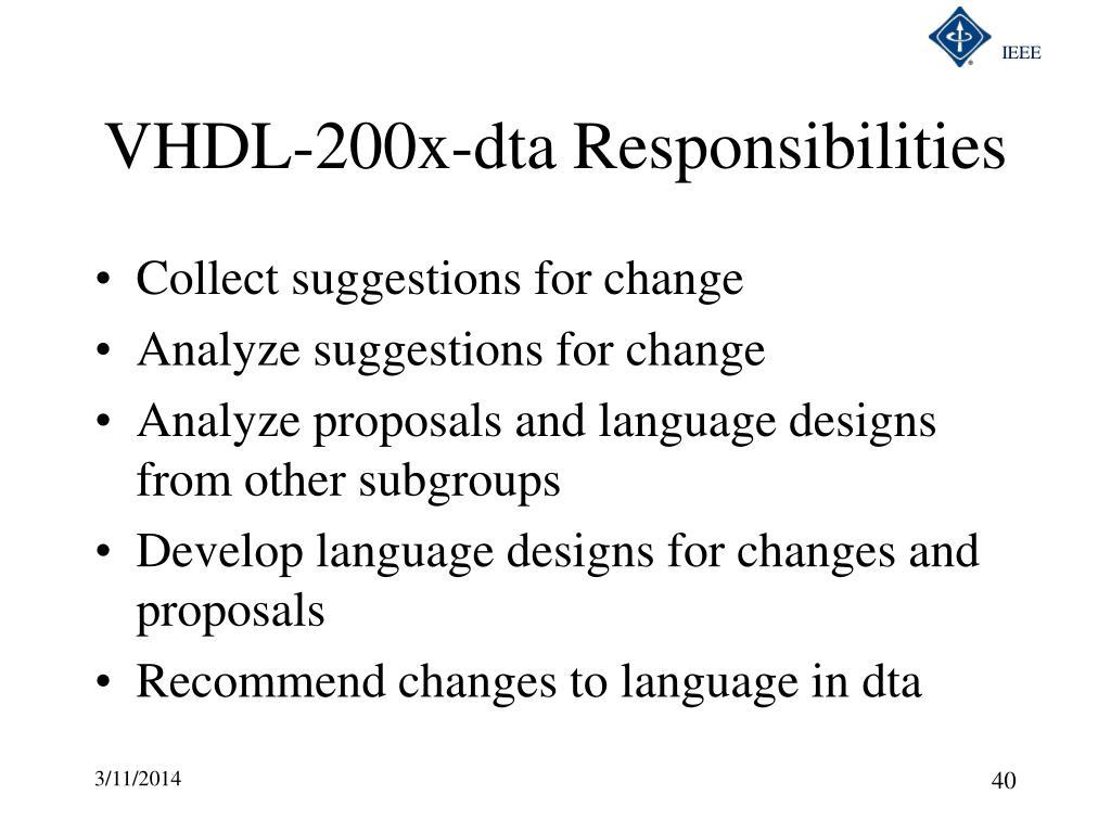 VHDL-200x-dta Responsibilities