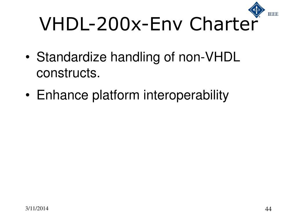 VHDL-200x-Env Charter