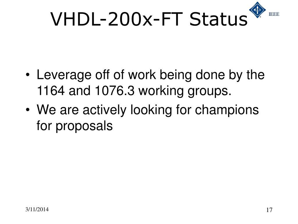 VHDL-200x-FT Status