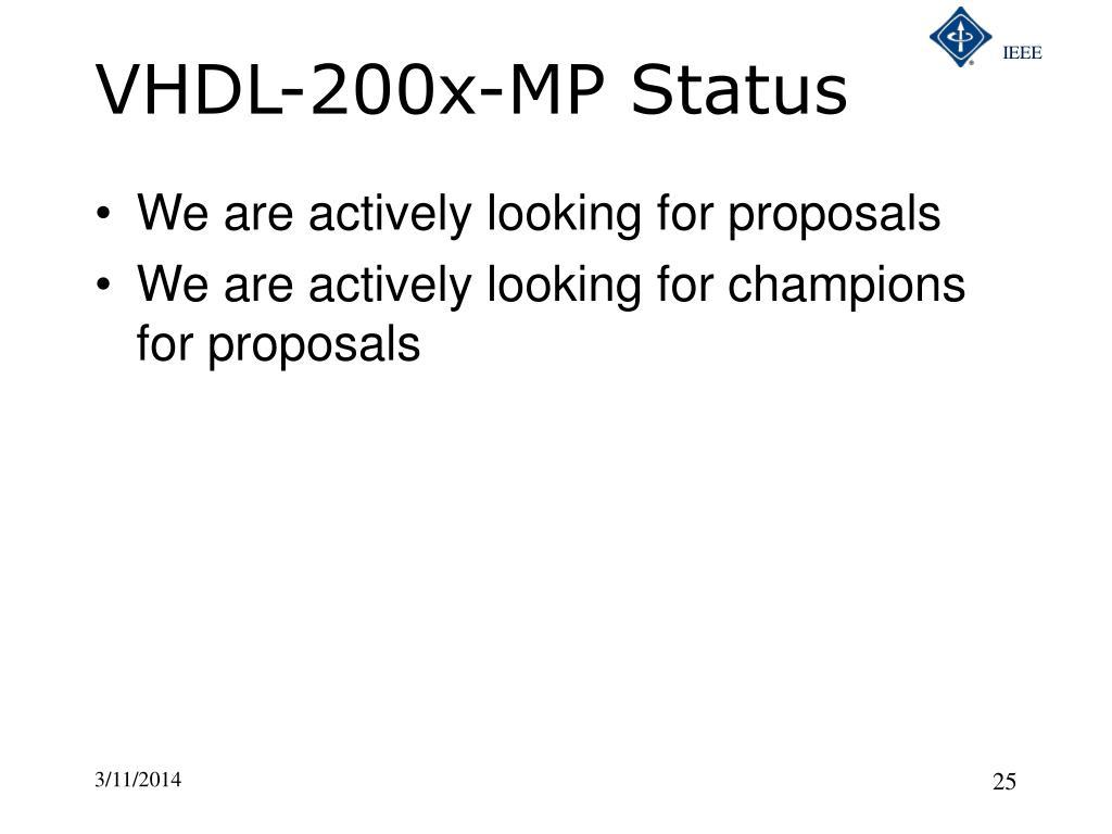 VHDL-200x-MP Status