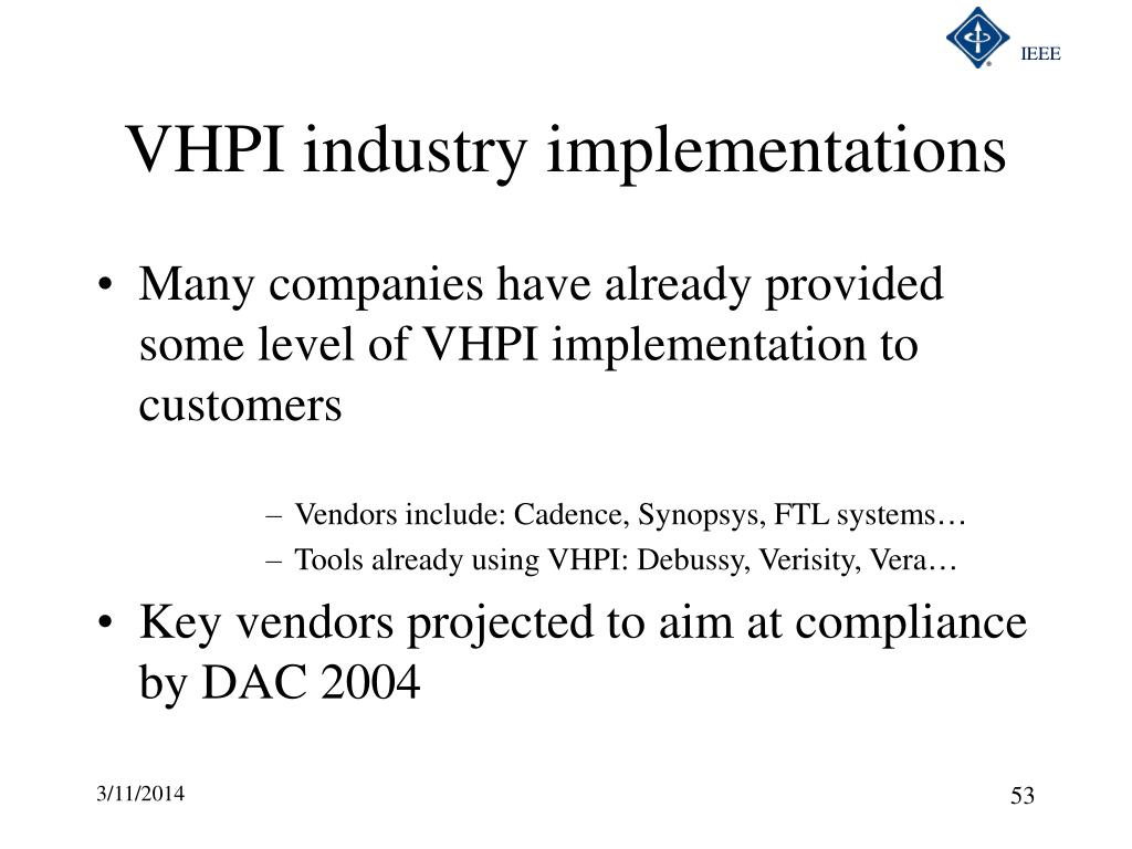 VHPI industry implementations