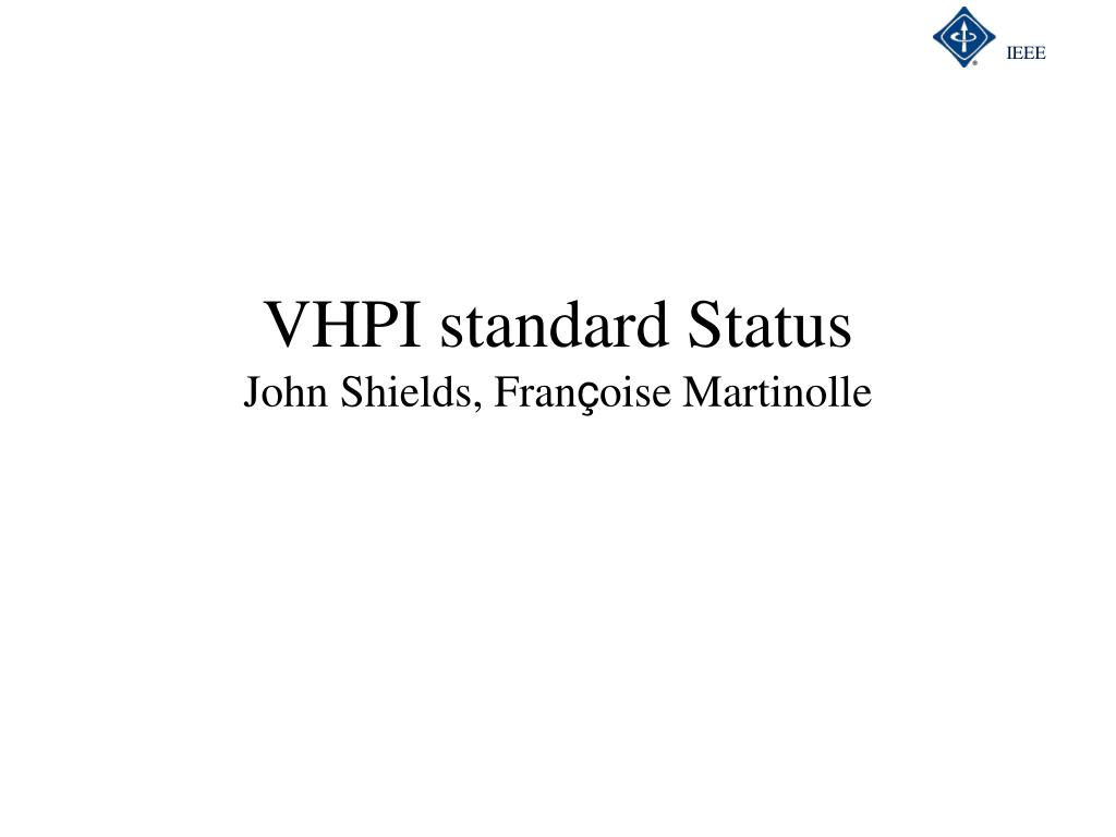 VHPI standard Status