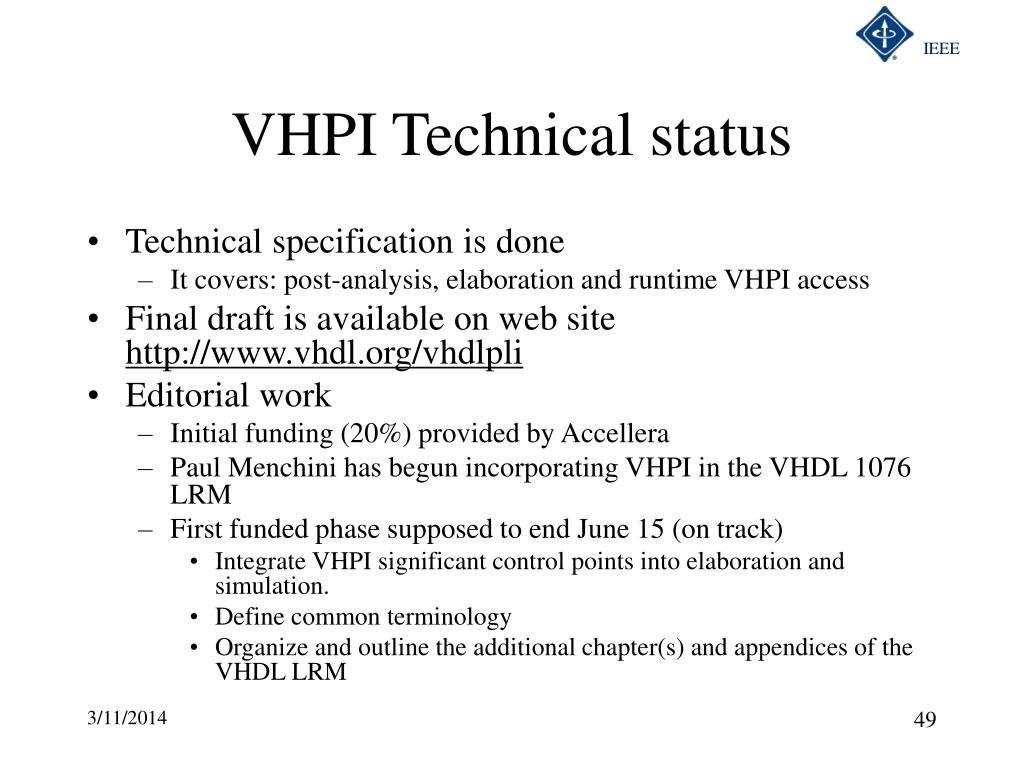 VHPI Technical status