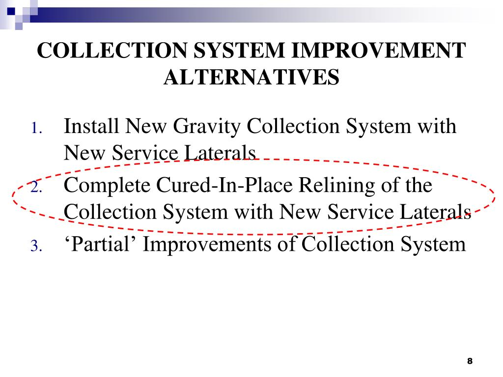 COLLECTION SYSTEM IMPROVEMENT ALTERNATIVES
