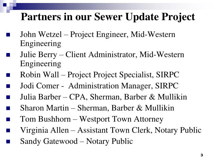 Partners in our sewer update project