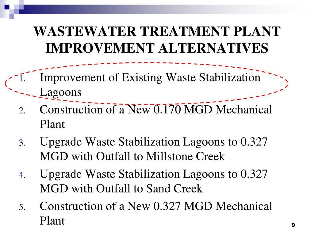 WASTEWATER TREATMENT PLANT IMPROVEMENT ALTERNATIVES