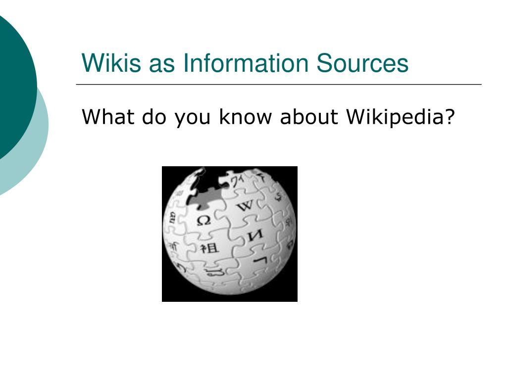 Wikis as Information Sources