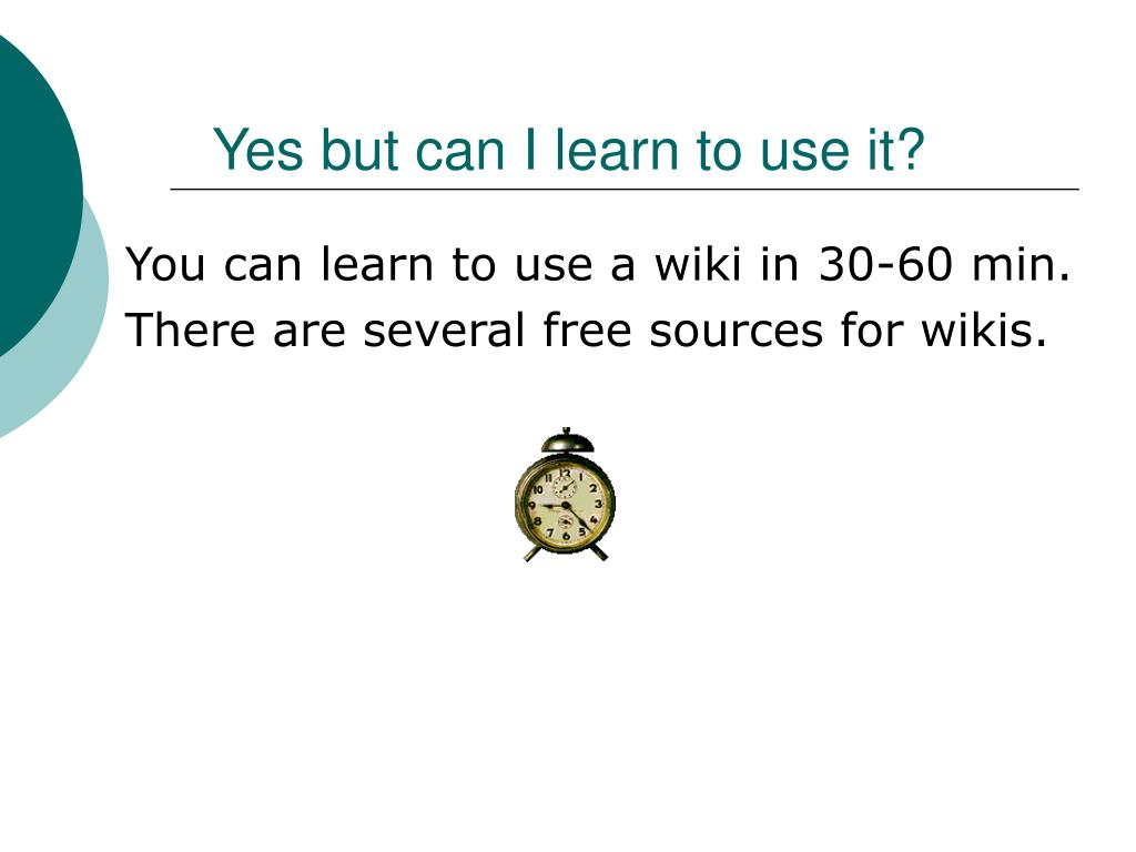 Yes but can I learn to use it?
