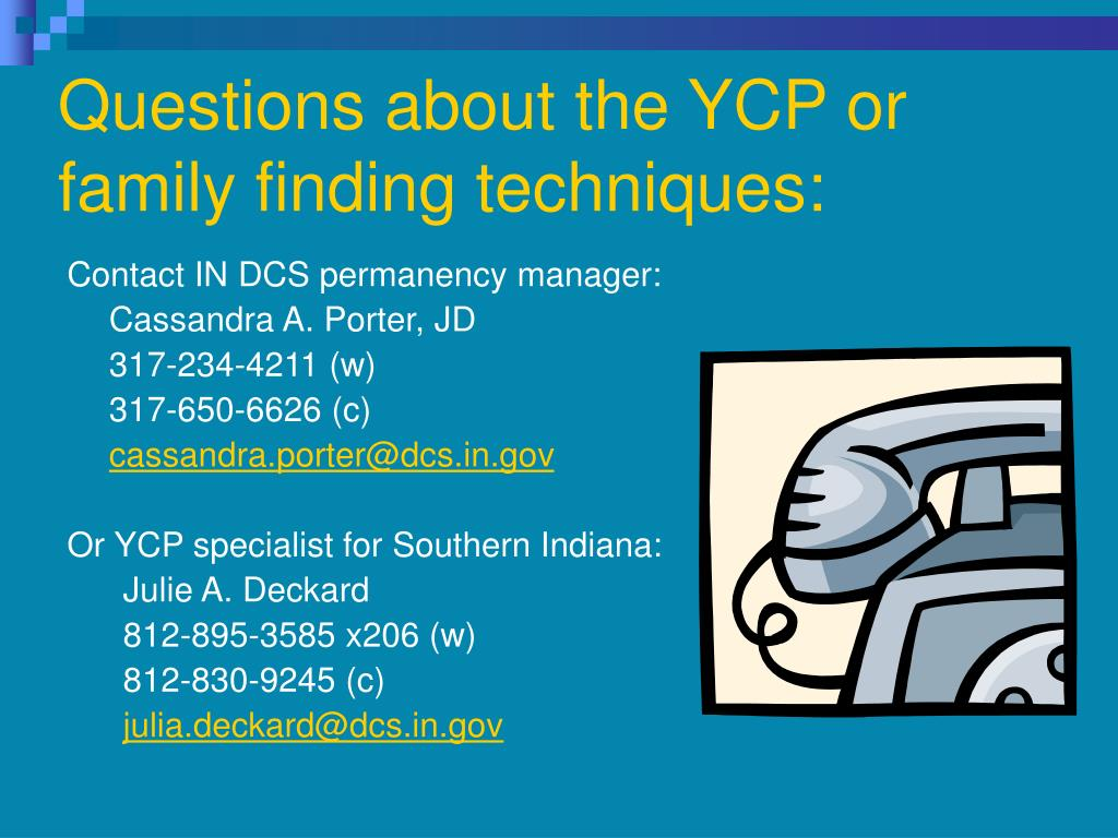 Questions about the YCP or family finding techniques: