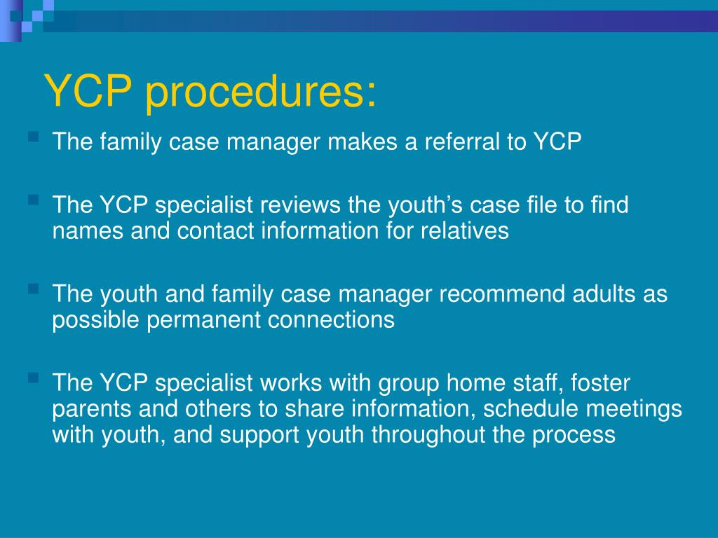 YCP procedures: