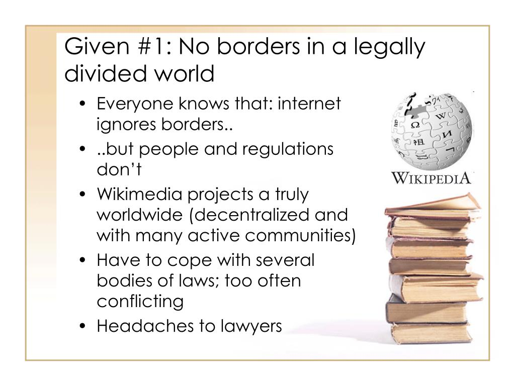 Given #1: No borders in a legally divided world