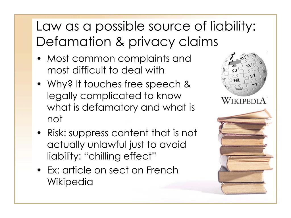 Law as a possible source of liability: Defamation & privacy claims