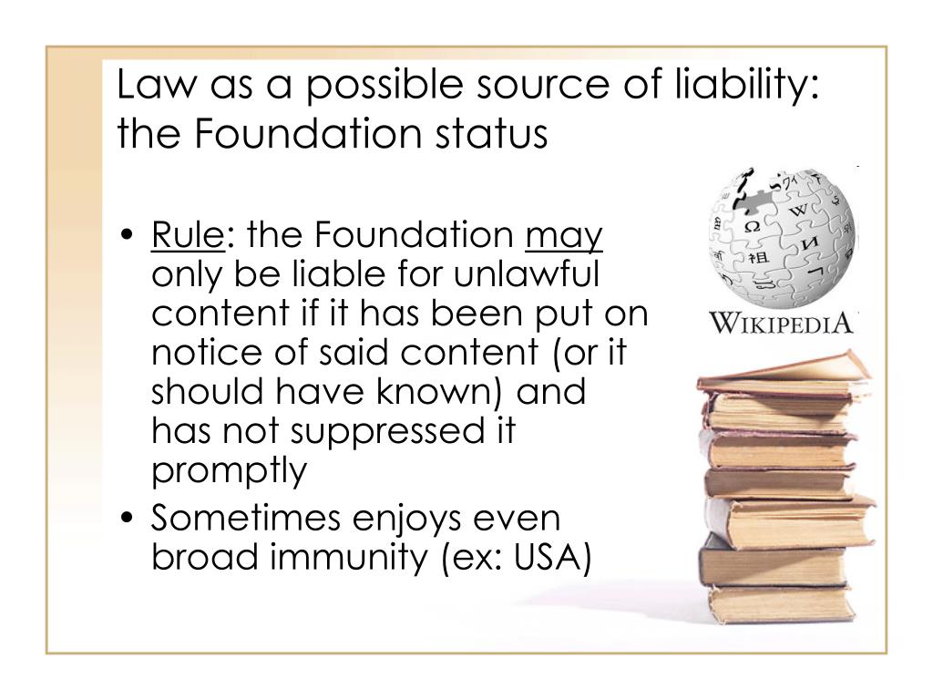 Law as a possible source of liability: the Foundation status