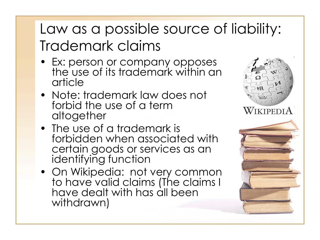 Law as a possible source of liability: Trademark claims