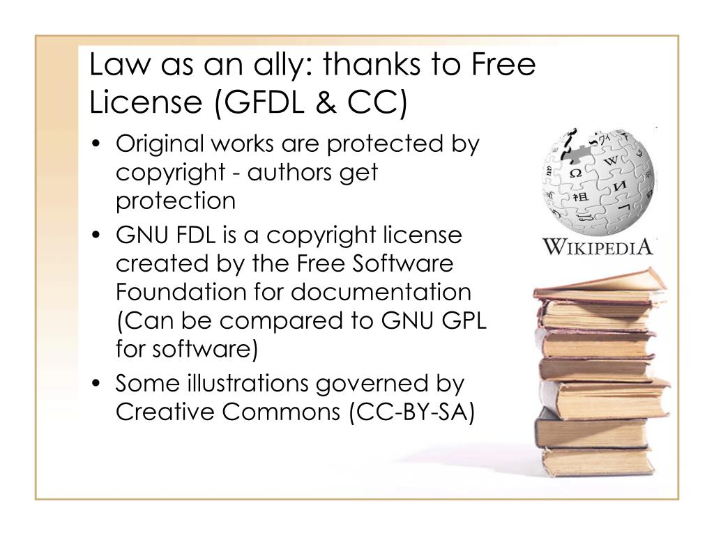 Law as an ally: thanks to Free License (GFDL & CC)