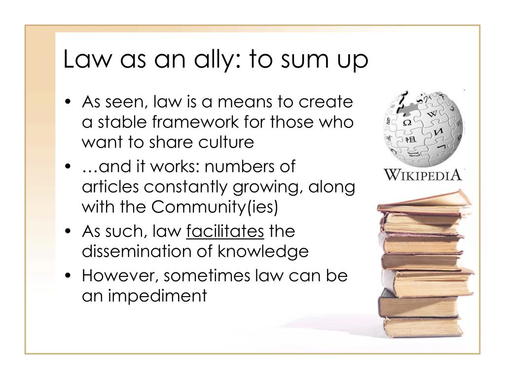 Law as an ally: to sum up