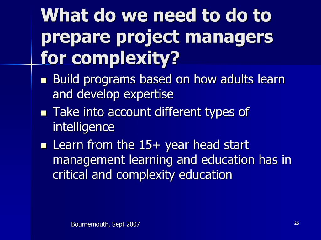 management complexity of managers Leadership versus management  by stating that management is about coping with complexity while leadership  model that project managers can use to.