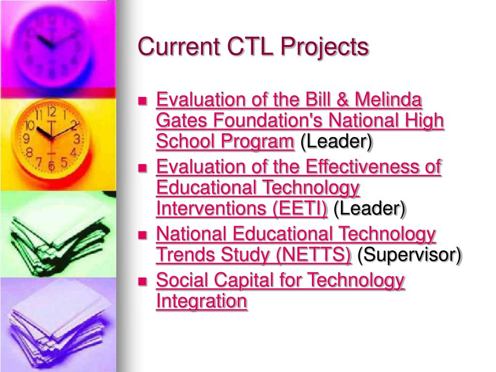 Current CTL Projects