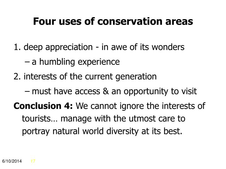 Four uses of conservation areas