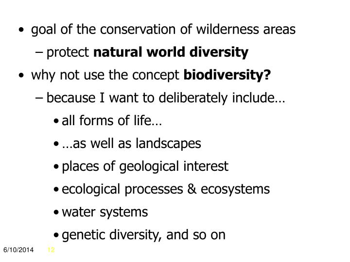 goal of the conservation of wilderness areas