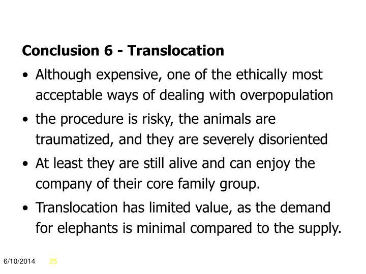 Conclusion 6 - Translocation
