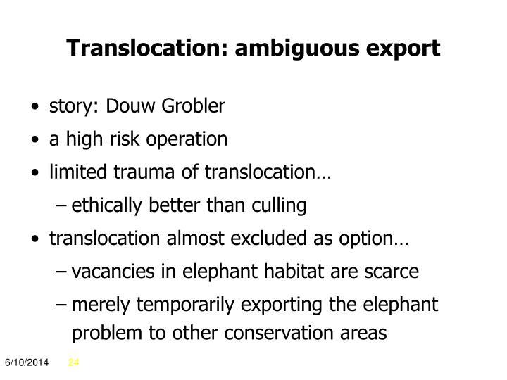 Translocation: ambiguous export